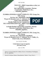 Tec Cogeneration Inc., Rrd Corporation, as They Are Partners in South Florida Cogeneration Associates, Thermo Electron Corporation, Rolls-Royce, Inc. v. Florida Power & Light Company, Fpl Group, Inc., Fpl Energy Services, Inc., Wayne H. Brunetti, Larry T. Atkinson, Joe C. Collier, Jr., Clark Cook, Florida Public Service Commission, Movant. Tec Cogeneration Inc., Rrd Corporation, as They Are Partners in South Florida Cogeneration Associates, Thermo Electron Corporation, Rolls-Royce, Inc. v. Florida Power & Light Company, Fpl Group, Inc., Fpl Energy Services, Inc., Wayne H. Brunetti, Larry T. Atkinson, Joe C. Collier, Jr., Clark Cook, 86 F.3d 1028, 11th Cir. (1996)