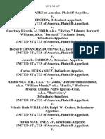 "United States v. Angel Cerceda, United States of America v. Courtney Ricardo Alford, A.K.A. ""Rickey,"" Edward Bernard Williams, A.K.A. ""Bernard,"" Nathaniel Dean, United States of America v. Hector Fernandez-Dominguez, United States of America v. Jesus E. Cardona, United States of America v. Carlos Hernandez, United States of America v. Adolfo Mestril, A.K.A. ""El Gordo,"" Jose Herminio Benitez, A.K.A. ""William Muniz,"" A.K.A ""Emilio,"" Heriberto Alvarez, Elpidio, Pedro Iglesias-Cruz, A.K.A. ""Budweiser,"" United States of America v. Minnie Ruth Williams, Ralph W. Corker, United States of America v. Hiram Martinez, Jr., United States of America v. Angel Cerceda, United States of America v. Diogenes Palacios, United States of America v. Fred De La Mata, Manuel A. Calas, Oscar Castilla and Enrique Fernandez, United States of America v. Steven Johnson, United States of America v. Francisco Jose Arias, Gustavo Javier Pirela-Avila, United States of America v. Enrique Acosta, Milciades Jiminez, Unit"