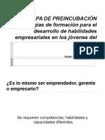 1. La Formación de Emprendedores y Los Servicios de Preincubación KW