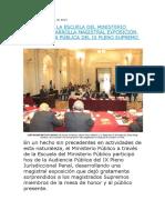 Comitiva de La Escuela Del Ministerio Público Desarrolla Magistral Exposición en Audiencia Pública Del Ix Pleno Supremo Penal