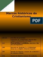3-Marcos históricos do Cristianismo