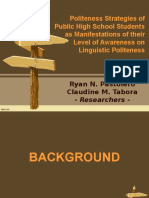 Politeness Strategies of Public High School Students with Regards to their Linguistic Politeness