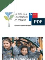 PPT La Reforma Educacional en Marcha (1)