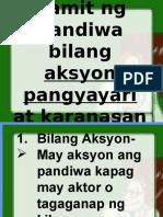 Gamit Ng Pandiwa- Aksiyon, Karanasan at Pangyayari
