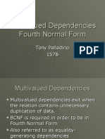Multivalued Dependencies Tony Palladino