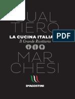 La Cucina Italiana Il Grande Ricettario Di Gualtiero Marchesi