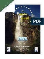 """Resumen Proyecto Grifo > El ESTADO PLURAL (R) 2006 """"Primer Poder A.C."""" (V.Julio.2016)"""