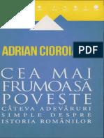 Adrian Cioroianu  Cea mai frumoasa poveste. Cateva adevaruri simple despre istoria romanilor.pdf