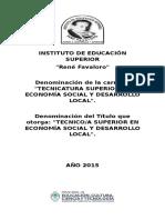 Tecnicatura Superior en Economía Social y Desarrollo Local