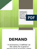 DEMAND, SUPPLY & EQUILIBRIUM PRICES (2).ppt