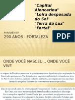 290 Anos - Fortaleza