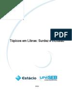 Livro Proprietário - Tópicos Em Libras Surdez e Inclusão
