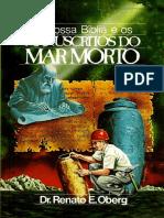 A Nossa Biblia e Os Manuscritos Do Mar Morto - Renato E. Oberg