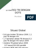 STRATEGI TB DENGAN DOTS.ppt