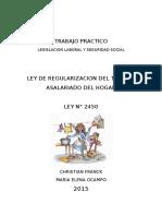 Ley de Regularizacion Del Trabajo Asalariado Del Hogar
