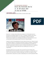 El PSOE Clave de Bóveda de La Dominación. I