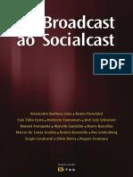 Do Broadcast Ao Socialcast - Manoel Fernandes