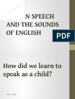 Human Speech and the Sounds of English2