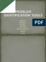 Problem Identification Tools (1)