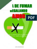 Deja de Fumar Regalando Amor - Jorge Suarez