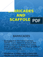 Barricades and Scaffolds