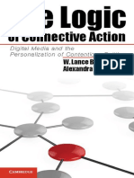 The Logic of Connective Action. Digital Media and the Personalization of Contentious Politics - Lance W. BENNETT & Alexandra SEGERBERG