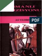 Osmanlı Engizisyonu - Zulmun Tarihi - Ali Yildirim