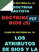 Leccion 16 Doctrina de Dios ATRIBUTOS de DIOS Y LA Trinidad