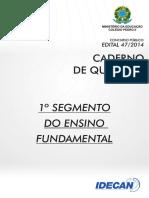 1º Segmento Do Ensino Fundamental