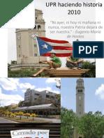 UPR haciendo historia