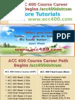 ACC 400 Course Career Path Begins acc400dotcom