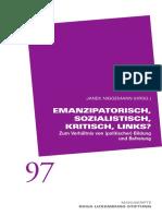 Manuskripte 97 Emanzipatorisch, Sozialistisch, Kritisch