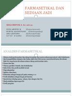 ANALISIS FARMASETIKAL DAN ANALISIS SEDIAAN JADI - A1.pptx