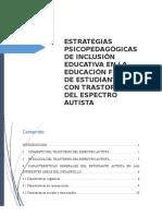 Estrategias Psicopedagógicas de Inclusión Educativa en La Educación Formal de Estudiantes Con Trastorno Del Espectro Autista