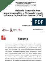 Uma Revisão do Estado da Arte Sobre os Desafios e Efeitos do Uso de Software Defined Data Center (SDDC) (Apresentação)