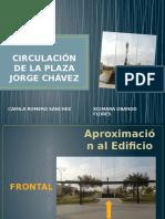 Circulación de La Plaza Jorge Chávez