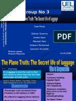 LUGGAGE HANDLING AT AIRPORTS
