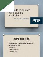 ¿Cuándo Terminaré Mis Estudios Musicales?