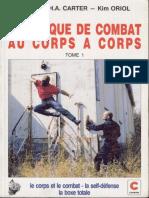 Carter_Raymond_H_A_-_Oriol_Kim_-_Technique_de_combat_au_corps-a-corps_Tome_1.pdf