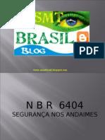 Segurana em Andaimes - NBR 6404_www.sesmtbrasil.blogspot