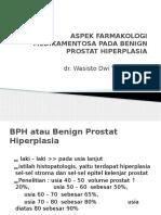 Aspek Farmakologi Medikamentosa Pada Benign Prostat Hiperplasia