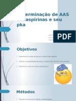 Determinação de AAS em aspirinas e seu pka.pptx