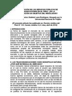 DESREGULACIÓN DE LOS SERVICIOS PÚBLICOS DE TELECOMUNICACIONES EN EL PERÚ