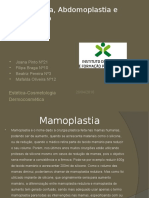 Mamoplastia, Abdomoplastia e Lipossucção
