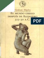 Shipley El Mundo Griego Despues de Alejandro 323 30 a C