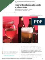 Bem Estar - Álcool Está Diretamente Relacionado a Sete Tipos de Câncer, Diz Estudo