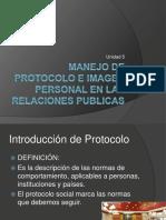 Unidad v ManejUnidad v Manejo de Protocolo e Imagen Personal en Las Relaciones Publicaso de Protocolo e Imagen Personal en Las Relaciones Publicas