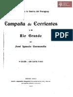 Campaña de Corrientes y de Río Grande por José Ignacio Garmendia, Buenos Aires año 1904