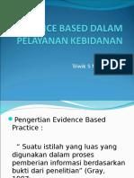 Evidence Based Dalam Pelayanan Kebidanan