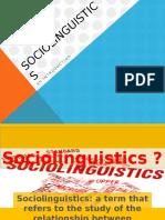Socio Linguistics